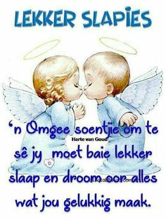 Good Night Wishes, Good Night Quotes, Goeie Nag, Nighty Night, Special Quotes, Afrikaans, Good Morning, Qoutes, Cards