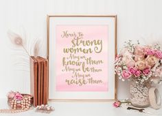 Instant Download, Printable Art, Here's to Strong Women, Typographic Print, Inspirational Art, Glitter Print, Quote Print, 8x10, Gold & Pink by SmudgeCreativeDesign on Etsy