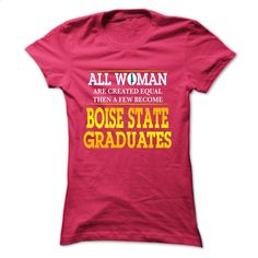 Boise State University Graduates For Woman T Shirts, Hoodies, Sweatshirts - #long sleeve shirts #cheap tees. I WANT THIS => https://www.sunfrog.com/Funny/Boise-State-University-Graduates-For-Woman-HotPink-Ladies.html?60505