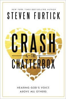 Crash the Chatterbox by Steven Furtick. Crashing the chatterbox = Overpowering lies of insecurity, fear, condemnation, and discouragement with the promises of God.
