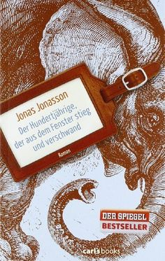 Der Hundertjährige, der aus dem Fenster stieg und verschwand: Roman von Jonas Jonasson, http://www.amazon.de/dp/3570585018/ref=cm_sw_r_pi_dp_Y75srb0HSCMPE