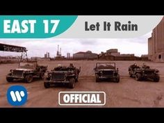 East 17 - Let It Rain (Official Music Video) - YouTube