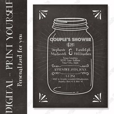 Print your own Couple's Shower Invitations.  PRINTABLE Chalkboard Mason Jar 5 x 7 inch typography text layout in a modern chalk style by Audrey Jeanne Roberts, $14.95  Includes your personalized text, please read terms of use.  #digital #shower #couples #bridal #wedding #invitations #masonjar #jellyjar #canningjar #starburst #marquis
