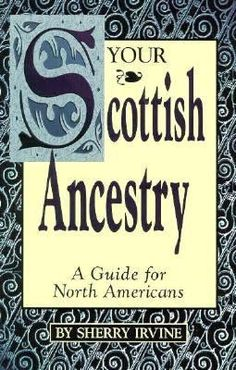 Worth a look but again, I've got them back to where they came to this country in the 1600s. Before that... ? Your Scottish Ancestry - A guide for North Americans - #genealogy