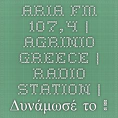 Aria FM 107,4 | Agrinio Greece | Radio Station | Δυνάμωσέ το !