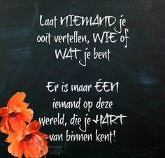 Dutch Quotes, Chalkboard Quotes, Art Quotes, Mindfulness, Poems, Funny, Asia, Heart, Poetry