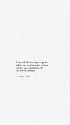 Tumblr Quotes, Text Quotes, Mood Quotes, Daily Quotes, Life Quotes, Quotes Rindu, Cinta Quotes, Quotes Galau, Quotes From Novels