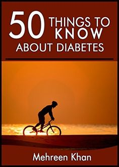 50 Things to Know About Diabetes: Things you can do get rid of boredom by Mehreen Khan, http://www.amazon.com/dp/B00NQDQ1IS/ref=cm_sw_r_pi_dp_4SWhub156NMFT