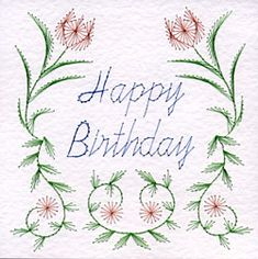 The illustration shows the flowers stitched in pink thread with green leaves. The border and Happy Birthday greeting are stitched in gold. Embroidery Cards, Embroidery Patterns, Card Patterns, Flower Patterns, Sewing Cards, String Art Patterns, Needlepoint Stitches, Free Christmas Printables, Birthday Cards