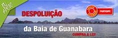 Antonio Guedes, que por acaso tive a oportunidade de conhecer pessoalmente no Seminário da ACRJ sobre a Baía de Guanabara e as Olímpiadas 2016, é gente que se indigna e que corre atrás de respostas. Foi por sua divulgação na Rede 3 Setor que tomei conhecimento do abaixo-assinado para despoluição da Baia de Guanabara assim como tomei conhecimento do texto que #boto para girar neste post,