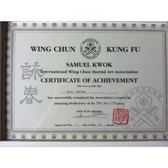 Grading Certificate @ Samuel Kwok Wing Chun King Fu Association