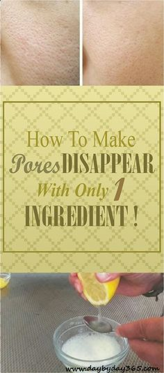 Read This - How To Make Pores Disapear