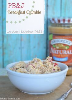 This PB&J Breakfast Crumble is THM:S, low carb, sugar free, and gluten free.