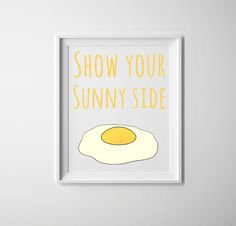 Kitchen art show your sunny side yellow and white by PrintsOfHeart