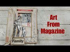 Using old magazine for ART - YouTube