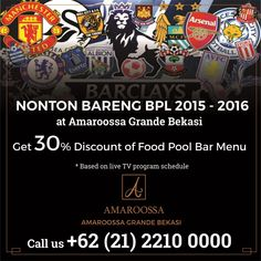 Nobar @AmaroossaGrande  Get 30% Discount of Foor Poolbar Menu Rsv. call 021-2210 0000