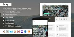 May – Responsive Email + StampReady Builder . May has features such as High Resolution: No, Compatible Browsers: Gmail, Yahoo Mail, Microsoft Outlook, Thunderbird, Hotmail, Apple Mail, Compatible Email Services: MailChimp, Campaign Monitor, StampReady, Columns: 3