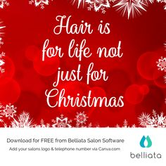 Hair is for life nit just for Christmas... Looking for more fun Christmas hair quotes visits us today to get more inspiration