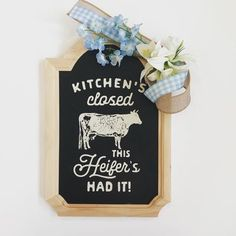 Chalk Couture Heifer, Heifer, Kitchen, Kitchen Decor, Kitchen Wall Decor, Kitchen Signs, Kitchen Art, Wall Decor, Home Decor Signs, Closed by Heresyourdesign2 on Etsy