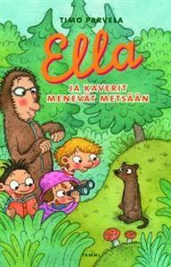 http://www.adlibris.com/fi/product.aspx?isbn=9513159973 | Nimeke: Ella ja kaverit menevät metsään - Tekijä: Timo Parvela - ISBN: 9513159973 - Hinta: 16,20 €