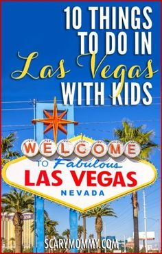 Planning a trip to Las Vegas, Nevada? It's not just for gambling and Elvis-themed weddings, it's a fabulous family destination! Get great tips and ideas for things to do with the kids in Scary Mommy's travel guide! summer | spring break | vacation | parenting advice