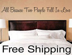All Because Two People Fell In Love vinyl wall decal sticker romantic quote love art 38 x 4 * Learn more by visiting the image link.