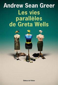 Les Vies parallèles de Greta Wells - ANDREW SEAN GREER : New York, 1985. Après une douloureuse rupture et la mort de son frère jumeau, Greta Wells suit un traitement par électrochocs pour guérir sa dépression. Mais des effets secondaires inattendus apparaissent. Greta se trouve régulièrement transportée dans ses vies parallèles, en 1918 et 1941. Différentes vies mais dilemmes similaires : suivre sa passion ou protéger sa famille, s'affirmer ou se taire.