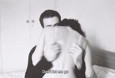 Nie pozwól mi odejść