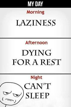 The truth about my day!