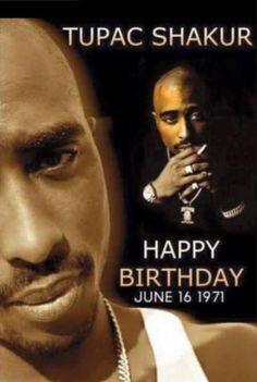 *Happy Birthday to Tupac** Tupac Birthday, Birthday Quotes, Happy Birthday, Tupac Bday, Tupac Shakur, Tupac Pictures, Tupac Quotes, Gangsta Quotes, Qoutes