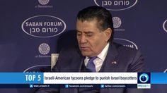 Israeli-American tycoons pledge to punish Israel boycotters