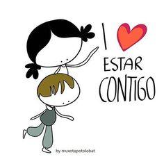 Porque me gusta estar contigo! #EeeegunonMundo! #AmorDeTía
