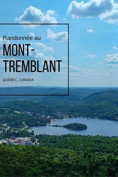 Pourquoi pas une petite escapades dans les Laurentides, situé à 2 heures de Montréal? On vous propose ici une superbe randonnée au Mont-Tremblant! (Québec, Canada) #Voyage #Roadtrip #Escapade #Laurentides #MontTremblant #Paysage #Guide #Information #Décou