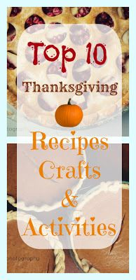 Top 10 Thanksgiving Recipes, Crafts & Activities