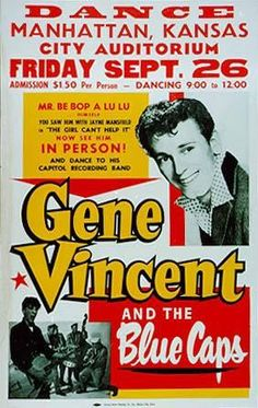 Kansas ~ Gene Vincent and the Blue Caps in Manhattan, Kansas show poster