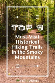 Top 5 Must-Visit Historical Hiking Trails in the Smoky Mountains #hikingtrails