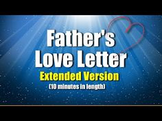 "God is Love! 1 John 4:16 Credits to the Creator... ""FATHER'S LOVE LETTER"" My Child, You may not know me, but I know everything about you. Psalm 139:1 I know ..."