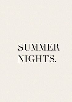 Jamel, Midsummer Nights Dream, Night Quotes, The Great Gatsby, Summer Of Love, Summer Fun, Words Quotes, Sayings, Summertime