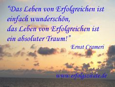 Erfolgszitat von Ernst Crameri Ernst Crameri  Schweizer Geschäftsmann und Schriftsteller (06.10.1959 - 06.10.2069)  Statement Ernst Crameri... (http://prg.li/m/217159)