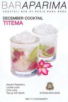 Cocktail experience al St. Regis Bora Bora. La suggestione del mese è l'elegante Titema: vodka al lampone, succo di litchi e di lime, sprite. Enjoy! (Aparima Bar)