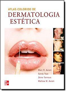 Télécharger Livre Atlas Colorido de Dermatologia Estética (Em Portuguese do Brasil) PDF Ebook Gratuit