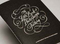 The Little Book of Photo-shoppe Trickery | by Mike Rigby    To be sent out to Steve's design industry contacts in 2012 as a keepsake and