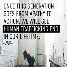 A21 Campaign.  Human trafficking DOES exist.