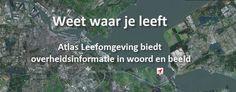 Geluid, licht, lucht; Atlas Leefomgeving laat zien waar Nederland het leefbaarst is.