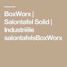 BoxWorx | Salontafel Solid | Industriële salontafelsBoxWorx