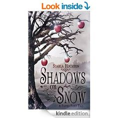 Shadows on Snow: A Flipped Fairy Tale (Flipped Fairy Tales) New Books, Good Books, Books To Read, Book Of Life, This Book, Ya Novels, Giveaway, Fairy Tales, Author