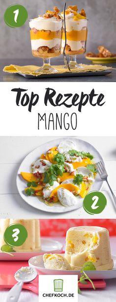 Mango – die besten Rezepte, Tipps und Tricks