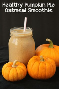 Make-Ahead Pumpkin Pie Oatmeal Smoothies #pumpkin #healthy #smoothie