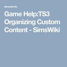 Game Help:TS3 Organizing Custom Content - SimsWiki