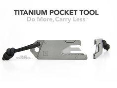 TPT - Titanium Pocket Tool by chadwick parker & joe huang —Kickstarter